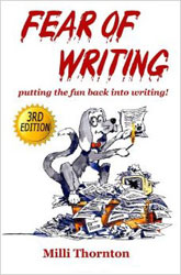 Fear of Writing 3rd edition by Milli Thornton